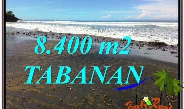JUAL TANAH di TABANAN BALI 8,400 m2 View laut dan Lingkungan Villa