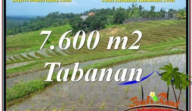 JUAL TANAH di TABANAN BALI 7,600 m2 di Tabanan Selemadeg