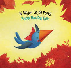Poppy's Best Day Ever - <strong>El Mejor Nido ®</strong>, 2011