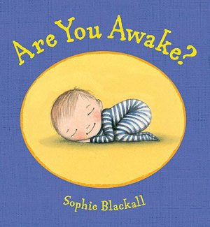 Are You Awake? by Sophie Blackall