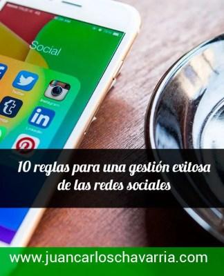 10 reglas para una gestión exitosa de las redes sociales