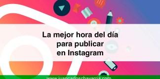 la mejor hora del día para publicar en instagram