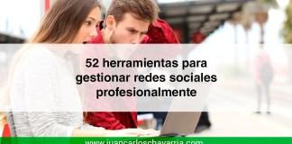 52 herramientas para gestionar redes sociales profesionalmente