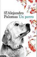Un perro Alejandro Palomas