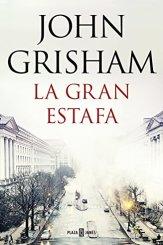 libro-la-gran-estafa-john-grisham