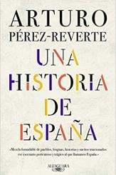 Una historia de España, de Arturo Pérez Reverte