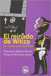 El reinado de Witiza, de García Pavón