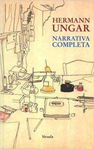 Narrativa completa, Hermann Ungar