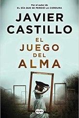 El juego del alma, de Javier Castillo