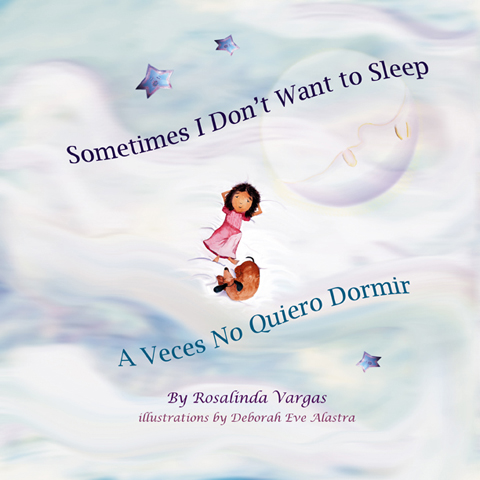 Sometimes I Don't Want To Sleep by Rosalinda Vargas