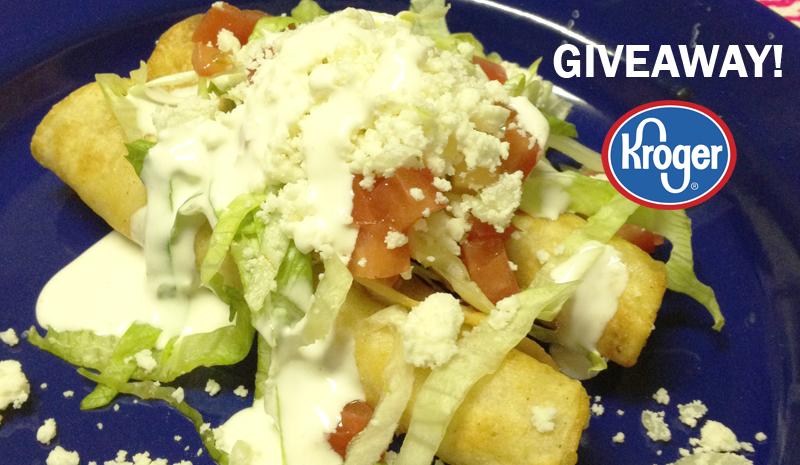chicken flautas recipe giveaway kroger juanofwords