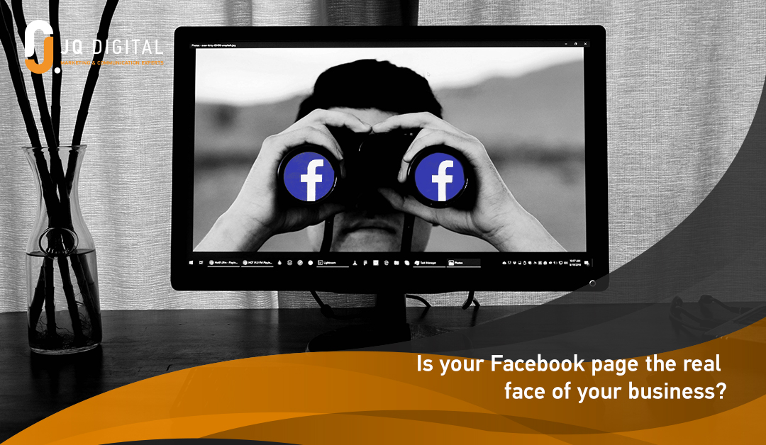 Is your Facebook page the real face of your business?