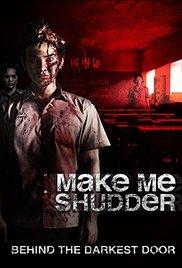Make Me Shudder