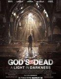 GODS NOT DEAD A LIGHT IN DARKNESS (2018)