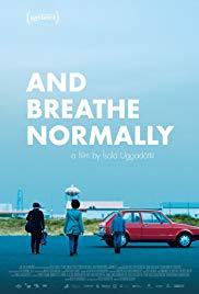 And Breathe Normally (Andid Edlilega) (2018)