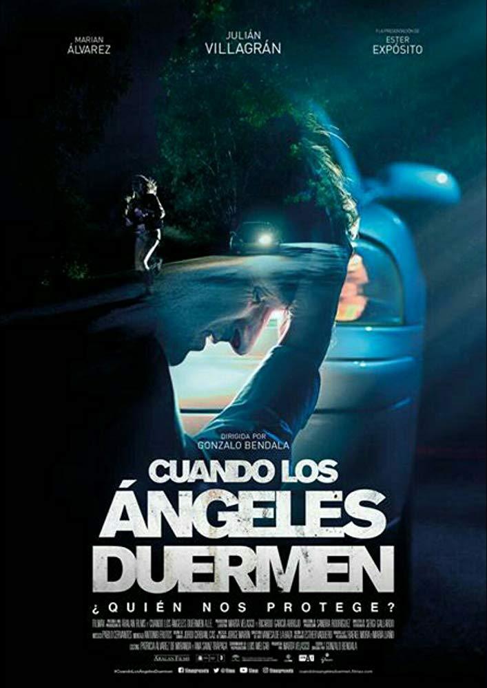 When the Angels Sleep (Cuando los angeles duermen) (2018)