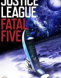 Justice League vs the Fatal Five (Justice League vs. the Fatal Five) (2019)