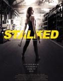 Stalked (2019) HD