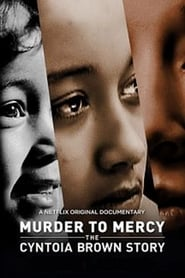 Murder to Mercy The Cyntoia Brown Story (2020) HD