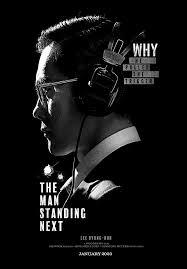 The Man Standing Next (Namsan ui bujangdeul) (2020)