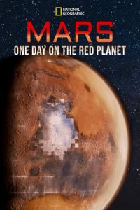 Mars One Day on the Red Planet (2020)