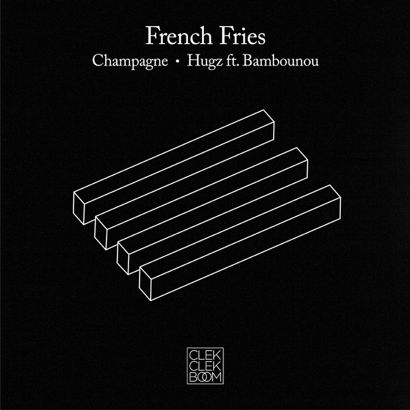 French Fries - Hugz (feat Bambounou)