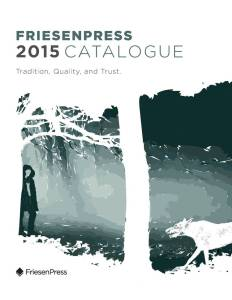 Tim's book made the cover of the 2015 FriesenPress catalogue, and no wonder. The cover is spectacular.