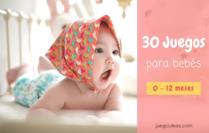 Juguetes Para Bebes De 20 Meses.30 Juegos Para Bebes 0 12 Meses Juegoideas