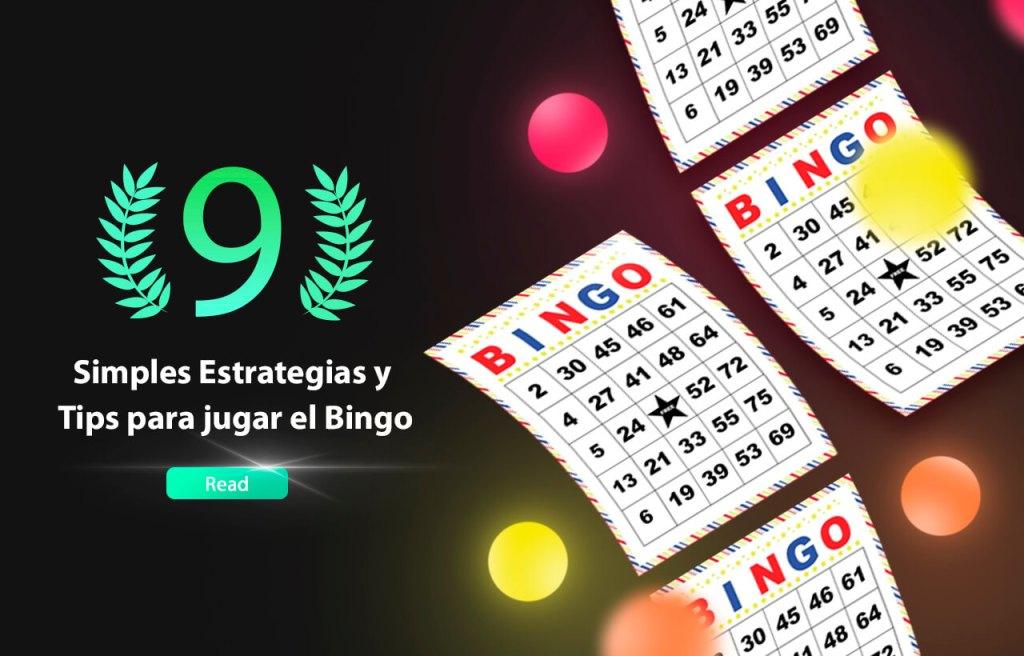 9 Simples Estrategias y Tips para jugar el Bingo