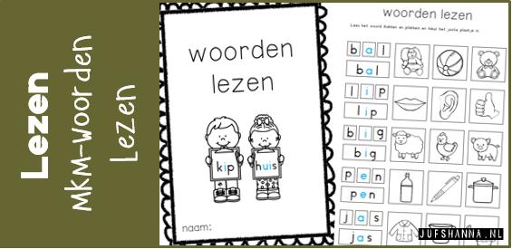 Ongebruikt Lezen | mkm-woorden lezen (5 werkbladen) - Juf Shanna XN-43