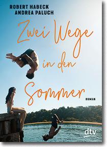 "Cover: Robert Habeck & Andrea Paluch ""Zwei Wege in den Sommer"""