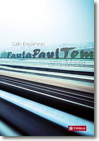"""Cover Gabi Kreslehner """"PaulaPaulTom ans Meer"""""""