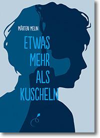 """Cover: Mårten Melin """"Etwas mehr als kuscheln"""""""