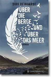 """Cover: Dirk Reinhardt """"Über die Berge und über das Meer"""""""