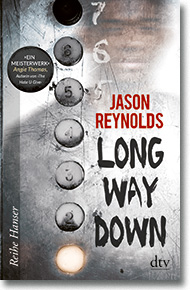 "Cover: Jason Reynolds ""Long way down"""