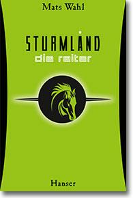 """Cover Mats Wahl """"Sturmland - Die Reiter"""""""
