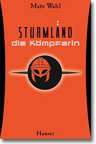 """Cover: Mats Wahl """"Sturmland - die Kämpferin"""""""