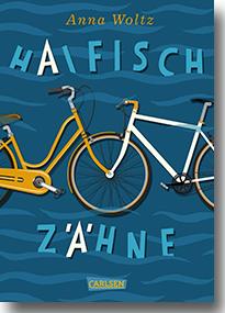 """Cover: Anna Woltz """"Haifischzähne"""""""