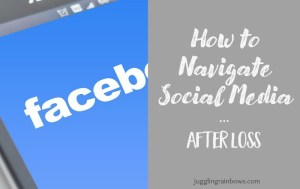 How To Navigate Social Media After Loss