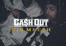 Ca$h Out – Big Meech
