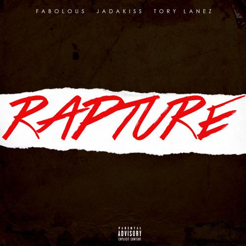 Fabolous & Jadakiss Feat. Tory Lanez – Rapture