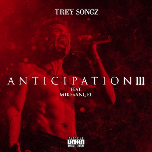 Stream: Trey Songz – Anticipation III