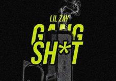 Lil Zay – Gang Sh*t