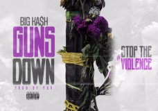 Big KA$H – Guns Down