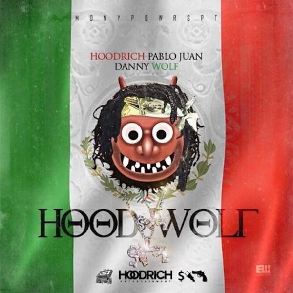 Hoodrich Pablo Juan and Danny Wolf – HoodWolf (Stream)