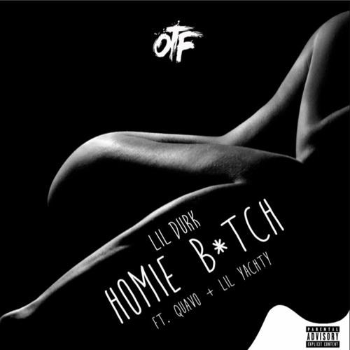 Lil Durk Feat. Quavo & Lil Yachty – Homie B*tch