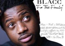 Zoye Blacc (FKA Zo Black) – For The Family
