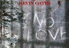 Kevin Gates – No Love