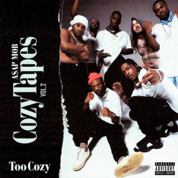 A$AP Mob – Cozy Tapes, Vol. 2: Too Cozy (Album Stream)