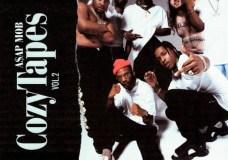 A$AP Mob – Cozy Tapes, Vol. 2: Too Cozy (Album Stream)